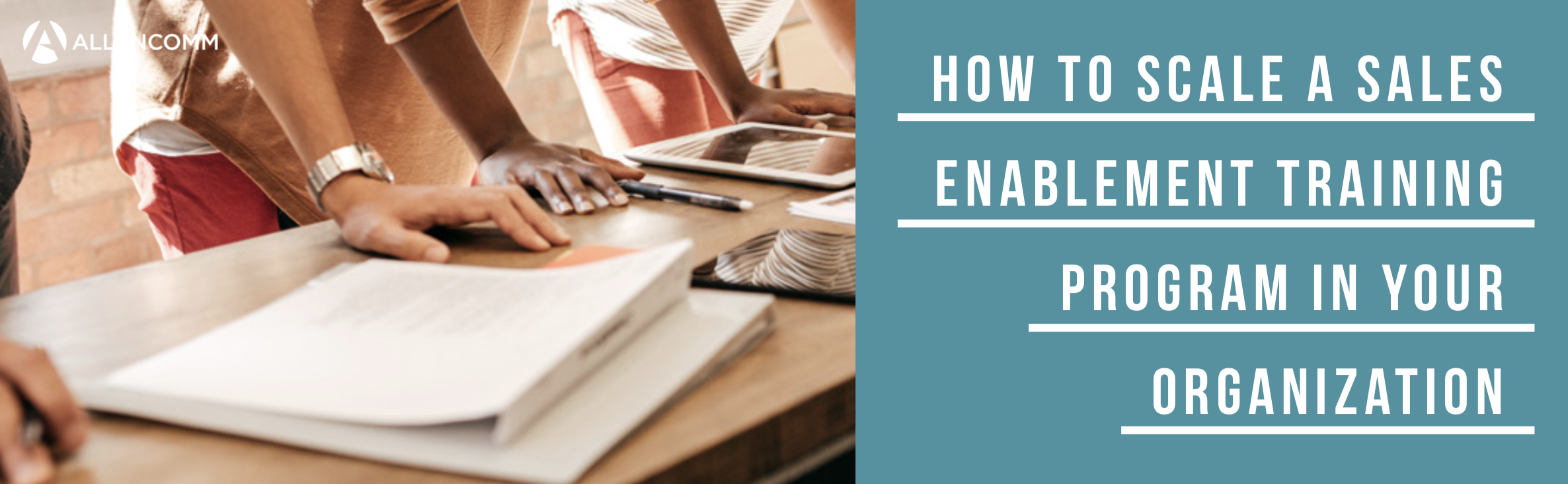 How to Scale a Sales Enablement Training...