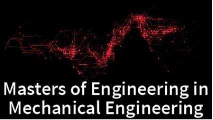 Master of Engineering in Mechanical Engi...